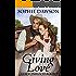 Giving Love: Christian Historical Western Romance (Cottonwood Book 3)