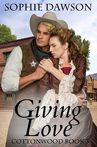 Book: Giving Love (Cottonwood) by Sophie Dawson