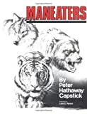 Maneaters, Peter H. Capstick, 1571571175