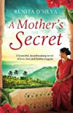 A Mother's Secret: A beautiful, heartbreaking novel of love, loss and hidden tragedy