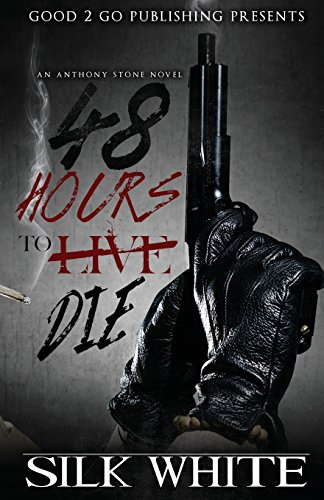 Search : 48 Hours To Die: An Anthony Stone Novel