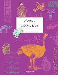 Notes, croquis, etc. par Gilles Ronin