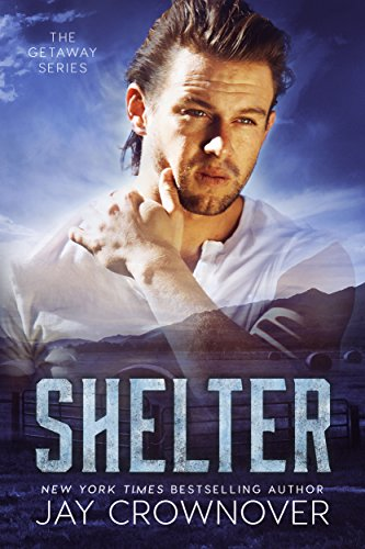 (Shelter (The Getaway Series Book 2))