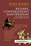 img - for Bazaars, Conversations and Freedom: For a Market Culture Beyond Greed and Fear book / textbook / text book