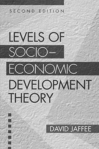 Levels of Socio-economic Development Theory, 2nd Edition