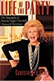 download ebook life of the party: the biography of pamela digby churchill hayward harriman pdf epub