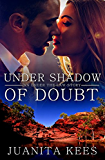 Under Shadow Of Doubt (Under The Law)