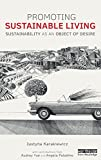 img - for Promoting Sustainable Living: Sustainability as an Object of Desire (Routledge Studies in Sustainability) book / textbook / text book
