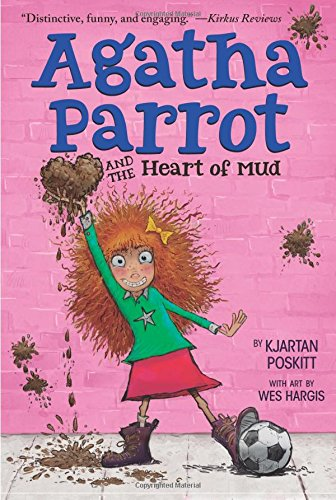 Read Online Agatha Parrot and the Heart of Mud pdf