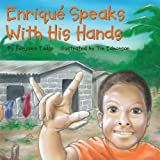 Enrique Speaks with His Hands, Benjamin Fudge, 0980064937