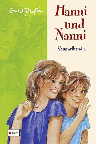 Hanni und Nanni Sammelband 1. (Ab 10 J.).