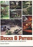 Decks and Patios, Edward A. Baldwin, 0830683267