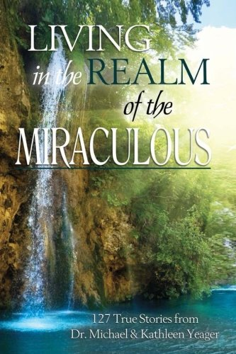 Living-In-The-Realm-Of-The-Miraculous-Volume-1