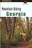 Mountain Biking Georgia, Alex Nutt, 1560446471