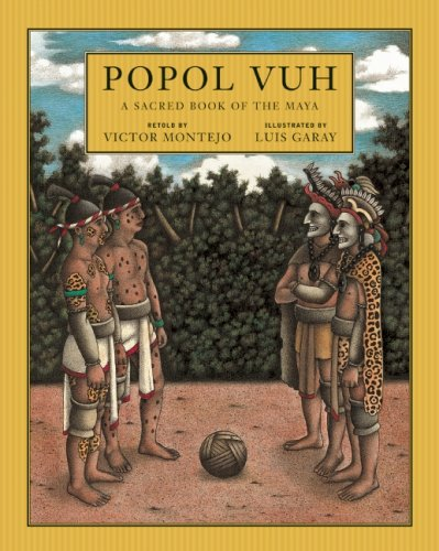 Popol Vuh: A Sacred Book of the Maya