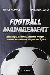 Football management :  Deschamps, Mourinho, Ancelottio, Wenger, comment les meilleurs dirigent leur équipe