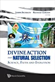 Divine Action and Natural Selection, Richard, 9812834346