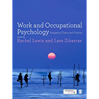 Work and Occupational Psychology: Integrating Theory and Practice (English Edition)