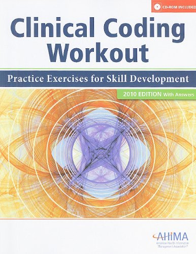 Clinical Coding Workout, With Answers 2010: Practice Exercises for Skill Development