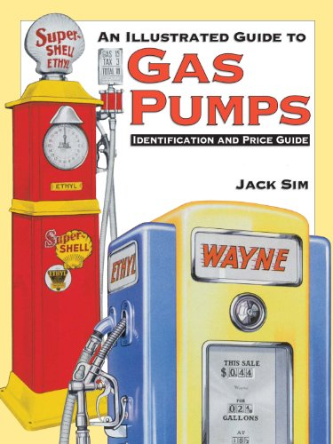 Oil Gasoline Prices (Ultimate Gas Pump ID and Pocket Guide Identification: Identification and Price Guide)