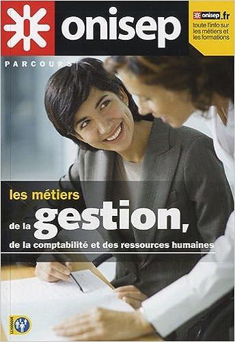 Lire Les métiers de la gestion, de la comptabilité et des ressources humaines epub, pdf