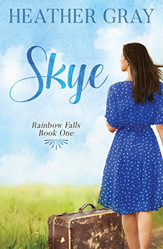 Book: Skye (Rainbow Falls Book 1) by Heather Gray
