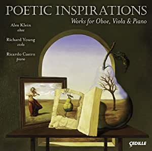 Poetic Inspirations: Works for Oboe Viola & Piano