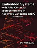 img - for Embedded Systems with ARM Cortex-M Microcontrollers in Assembly Language and C: Third Edition book / textbook / text book