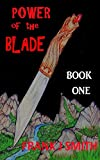 power of the blade: book one (white hand gang   1)
