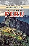 The History of Peru, Daniel M. Masterson, 0313340722
