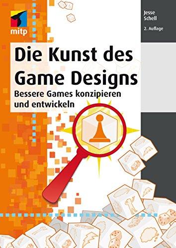 Die Kunst des Game Designs (mitp Professional) (German Edition)