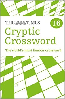 ##BEST## Times Cryptic Crossword 16 By The Times Mind Games (2012) Paperback. Origenes acceder retratos Hertzler Disfrute espanol