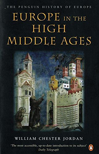 Penguin Series - Europe in the High Middle Ages (The Penguin History of Europe)
