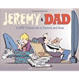 Jeremy and Dad: A Zits Tribute-ish to Fathers and Sons