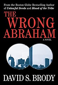 The Wrong Abraham by David S. Brody ebook deal