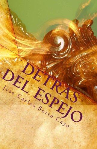 Descargar Libro Detrás Del Espejo Jose Carlos Botto Cayo