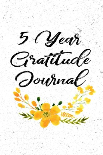 5 Year Gratitude Journal: 5 Years Of Memories, Blank Date No Month, 6 x 9, 365 Lined Pages by CreateSpace Independent Publishing Platform