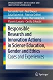 img - for Responsible Research and Innovation Actions in Science Education, Gender and Ethics: Cases and Experiences (SpringerBriefs in Research and Innovation Governance) book / textbook / text book