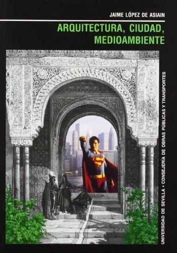 Descargar Libro Arquitectura, Ciudad, Medioambiente -11- Jaime Lopez De Asiain