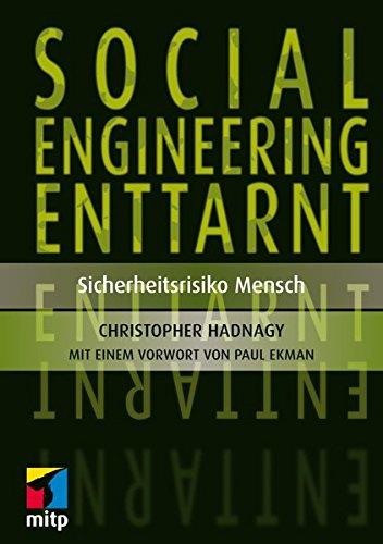 Social Engineering enttarnt: Sicherheitsrisiko Mensch (mitp Professional) Taschenbuch – 27. August 2014 Christopher Hadnagy Paul Ekman 3826696646 Internet