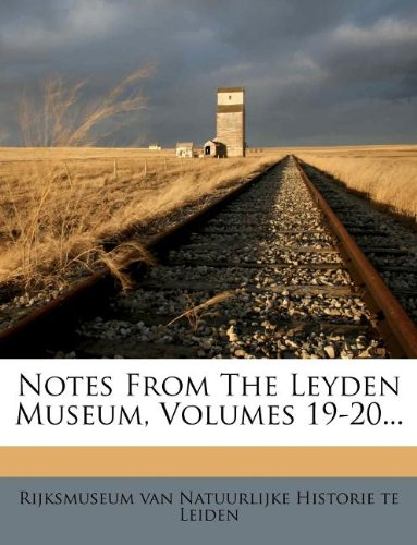 Download Notes From The Leyden Museum, Volumes 19-20... pdf epub