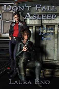 Don't Fall Asleep: (A Dream Assassin Novel Book 1) by [Eno, Laura]