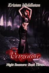 Vengeance (Night Roamers) Book Three