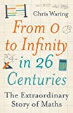 From 0 to Infinity in 26 Centuries, Chris Waring, 1843178737