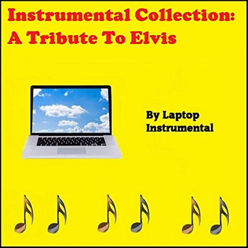 Instrumental Collection: A Tribute To Elvis