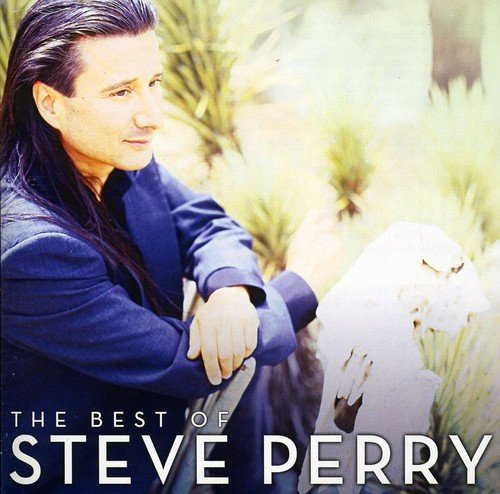 Steve Perry - The Best Of - Zortam Music