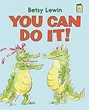 You Can Do It! (I Like to Read) (I Like to Read Books)