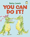 You Can Do It!, Betsy Lewin, 0823430553