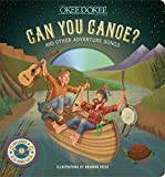 img - for Can You Canoe? And Other Adventure Songs book / textbook / text book