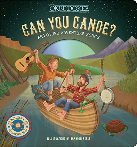 Can You Canoe? And Other Adventure Songs ()